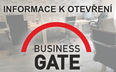 Informace k otevření Business Gate