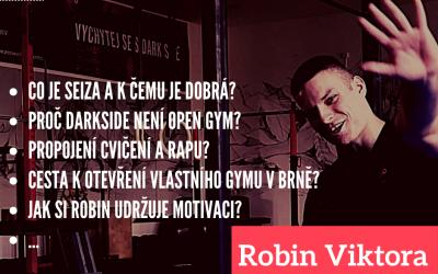 #5 Robin Viktora – Vychytej se s Darkside movement