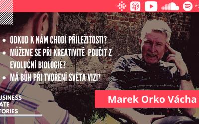 #14 Marek Orko Vácha – Evoluční biolog a kněz o příležitostech, kreativitě a vizích